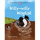 Willy-willy Wagtail: Tales from the Bush Mob