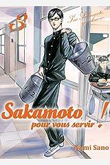 Sakamoto, pour vous servir ! T03 (03) ペーパーバック