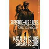 Suspense-His & Hers: Tales of Love and Murder