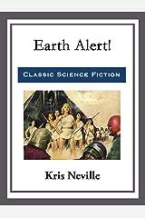 Earth Alert! Kindle Edition