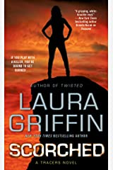 Scorched: A Tracers Novel (Tracers Series Book 6) Kindle Edition