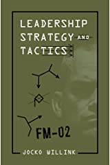 Leadership Strategy and Tactics: Field Manual Kindle Edition