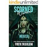 Scorned Women: Medusa