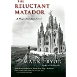 Reluctant Matador, The: A Hugo Marston Novel: 5