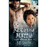 Rescuing Mattie: Lords of Kassis Novella 3.1