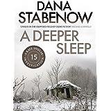A Deeper Sleep (A Kate Shugak Investigation Book 15)