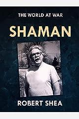 Shaman (The World At War) Kindle Edition