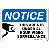 Notice This Area is Under 24 Hour Video Surveillance Sign - Home Security Camera Signs- 10 X 7 - .040 Rust Free Aluminum - UV