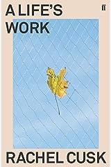A Life's Work Kindle Edition