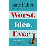 Worst Idea Ever: The Sunday Times Top 5 Bestseller