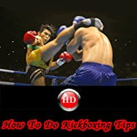 How To Do Kickboxing Tips