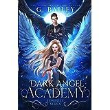 Dark Angel Academy: The Complete Series