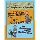 """Slammin' Simon's Beginner's Bundle: 2 books in 1!: """"Guide to Mastering Your First Rock & Roll Drum Beats"""" AND """"20 Essential D"""