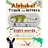 Alphabet Trace the Letters and Sight Words: Tracing Letter for Kids in Dinosaur Theme: 4
