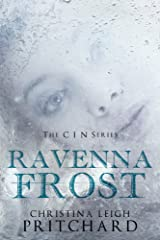 Ravenna Frost: A C I N Story Kindle Edition