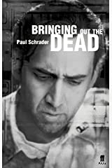 Bringing Out the Dead Paperback