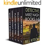 DETECTIVE MIKE NASH BOOKS 1–5 Five gripping crime mysteries box set