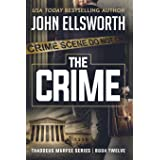 The Crime: Thaddeus Murfee Legal Thriller Series Book Twelve (12)