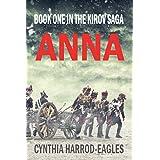 Anna: Book One of the Kirov Trilogy: Book One in the Kirov Saga