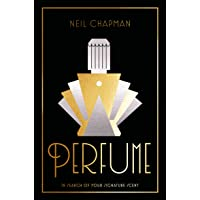 Perfume: In Search of Your Signature Scent