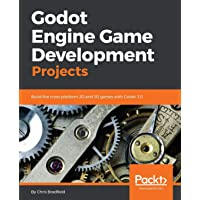 Godot Engine Game Development Projects: Build five cross-pla…