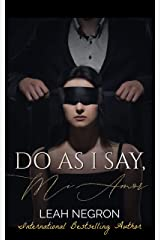 Do As I say, Mi Amor Kindle Edition