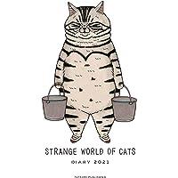 世にも不思議な猫世界手帳2021 ([バラエティ])