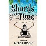Shards of Time: A Memoir
