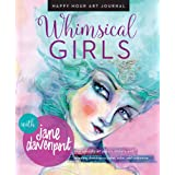 Whimsical Girls: An Artful Journal to Reclaim Your Creativity