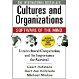 Cultures and Organizations: Software of the Mind: Intercultural Cooperation and Its Importance for Survival