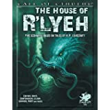 The House of R'lyeh: Five Scenarios Based on Tales of H.P. Lovecraft