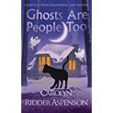 Ghosts Are People Too: A Chantilly Adair Paranormal Cozy Mystery (2)