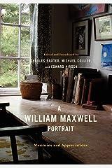 A William Maxwell Portrait: Memories and Appreciations Hardcover