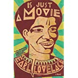 Is Just a Movie