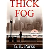 Thick Fog: 18