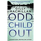 Odd Child Out: The most heart-stopping crime thriller you'll read this year from a Richard & Judy Book Club author