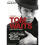 CROSSBEAT Special Edition トム・ウェイツ (シンコー・ミュージックMOOK)