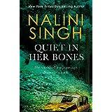 Quiet In Her Bones