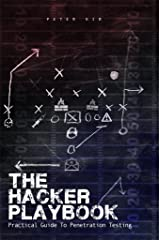 The Hacker Playbook: Practical Guide To Penetration Testing Kindle Edition