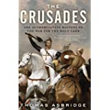 Crusades: The Authoritative History of the War for the Holy Land