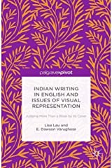 Indian Writing in English and Issues of Visual Representation: Judging More than a Book by its Cover (English Edition) Kindle版