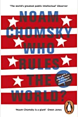Who Rules the World? Kindle Edition