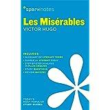 Les Miserables SparkNotes Literature Guide (SparkNotes Literature Guide Series Book 41)