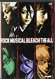 ROCK MUSICAL BLEACH-ブリーチ- THE ALL