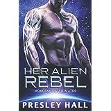 Her Alien Rebel: A Sci-Fi Alien Romance