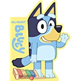 Bluey: All About Bluey: A Shaped Board Book