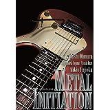 METAL INITIATION