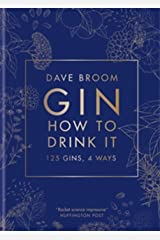 Gin The Manual: 125 gins, 4 ways Kindle Edition