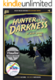 Hunter in the Darkness (アタマイイシリーズ Book 5) (English Edition)