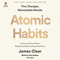 Atomic Habits: An Easy & Proven Way to Build Good Habits & B…